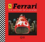 Ferrari: The History of a Legend Cover Image