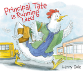 Principal Tate Is Running Late! Cover Image