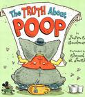 The Truth About Poop Cover Image