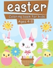 Easter Coloring Book for Kids Ages 4-8: Funny Easter coloring books for kids, great gift for boys and girls Cover Image