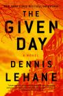 The Given Day: A Novel (Joe Coughlin Series #1) Cover Image
