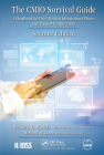 The Cmio Survival Guide: A Handbook for Chief Medical Information Officers and Those Who Hire Them, Second Edition (Himss Book) Cover Image