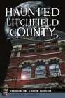 Haunted Litchfield County Cover Image