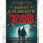 Troubled Blood (A Cormoran Strike Novel) Cover Image