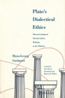 Plato's Dialectical Ethics: Phenomenological Interpretations Relating to the Philebus Cover Image