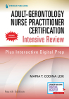 Adult-Gerontology Nurse Practitioner Certification Intensive Review, Fourth Edition Cover Image