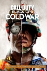 Call of Duty: Black Ops Cold War - The Complete Guide - Walkthrough - Tips And Tricks Cover Image