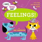 I Say, You Say Feelings! Cover Image