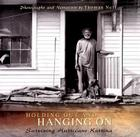 Holding Out and Hanging On: Surviving Hurricane Katrina Cover Image