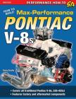 How to Build Max-Performance Pontiac V-8s Cover Image
