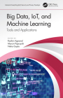 Big Data, Iot, and Machine Learning: Tools and Applications Cover Image