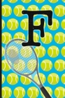F: Tennis Monogram Initial Notebook for boys Letter F - 6