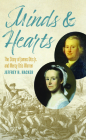 Minds and Hearts: The Story of James Otis Jr. and Mercy Otis Warren Cover Image