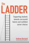 The Ladder: Supporting Students Towards Successful Futures and Confident Career Choices Cover Image
