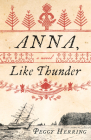 Anna, Like Thunder Cover Image
