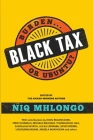 Black Tax: Burden or Ubuntu? Cover Image