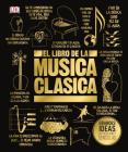 El libro de la música clásica (The Classical Music Book) (Big Ideas) Cover Image