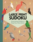 Large Print Sudoku: Entertaining Puzzles to Keep Your Brain Active (Large Print Puzzles) Cover Image