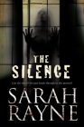 The Silence (Nell West and Michael Flint Haunted House Story #3) Cover Image