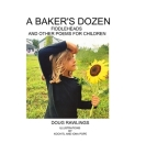 A Baker's Dozen: Fiddleheads and Other Poems for Children Cover Image