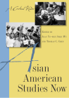 Asian American Studies Now: A Critical Reader Cover Image