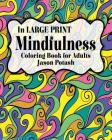 Mindfulness Coloring Book for Adults ( In Large Print) Cover Image