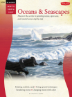 Oil & Acrylic: Oceans & Seascapes: Discover the secrets to painting waves, open seas, and coastal scenes step by step (How to Draw & Paint) Cover Image