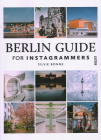 Berlin Guide for Instagrammers Cover Image
