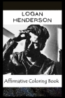 Affirmative Coloring Book: Logan Henderson Inspired Designs Cover Image
