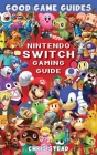 Nintendo Switch Gaming Guide Cover Image
