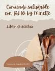 Comiendo Saludable con BLW by Minette Cover Image