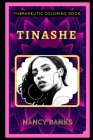 Tinashe Therapeutic Coloring Book: Fun, Easy, and Relaxing Coloring Pages for Everyone Cover Image