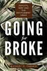 Going for Broke: Deficits, Debt, and the Entitlement Crisis Cover Image