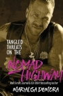 Tangled Threats on the Nomad Highway Cover Image
