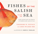 Fishes of the Salish Sea: Puget Sound and the Straits of Georgia and Juan de Fuca Cover Image