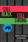 Still Black, Still Strong: Survivors of the U.S. War Against Black Revolutionaries (Semiotext(e) / Active Agents) Cover Image