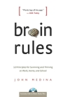 Brain Rules: 12 Principles for Surviving and Thriving at Work, Home, and School Cover Image