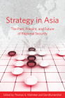 Strategy in Asia: The Past, Present, and Future of Regional Security Cover Image