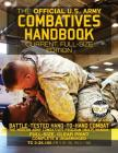 The Official US Army Combatives Handbook - Current, Full-Size Edition: Battle-Tested Hand-to-Hand Combat - the Modern Army Combatives Program (MACP) M Cover Image
