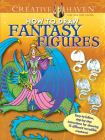 Creative Haven How to Draw Fantasy Figures Coloring Book: Easy-To-Follow, Step-By-Step Instructions for Drawing 15 Different Incredible Creatures (Creative Haven Coloring Books) Cover Image
