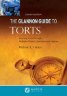 Glannon Guide to Torts: Learning Torts Through Multiple-Choice Questions and Analysis (Glannon Guides) Cover Image