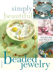 Simply Beautiful Beaded Jewelry Cover Image