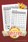 Yahtzee Score Cards Mini Pocket Travel Game 100 Sheets: Dice Game, Amazing Game recorder yardzee score keeper book - Score Record Sheets Size 6