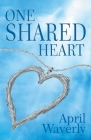 One Shared Heart Cover Image