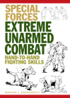 Extreme Unarmed Combat: Hand-To-Hand Fighting Skills (Special Forces) Cover Image
