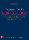 Casarett & Doull's Toxicology: The Basic Science of Poisons, 9th Edition Cover Image