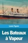 Les Bateaux à Vapeur Cover Image
