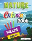 Nature Coloring Book for Kids: Beauties of Nature Coloring Book, Exploring Nature Activity Book for Kids Ages 8+ Cover Image