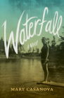Waterfall: A Novel Cover Image