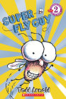 Super Fly Guy (Scholastic Reader, Level 2) Cover Image